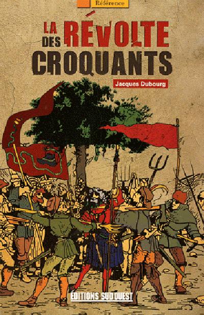 LA REVOLTE DES CROQUANTS