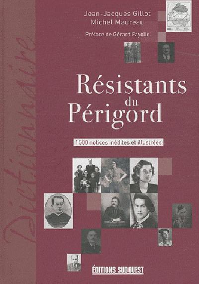 RESISTANTS DU PERIGORD (LES)