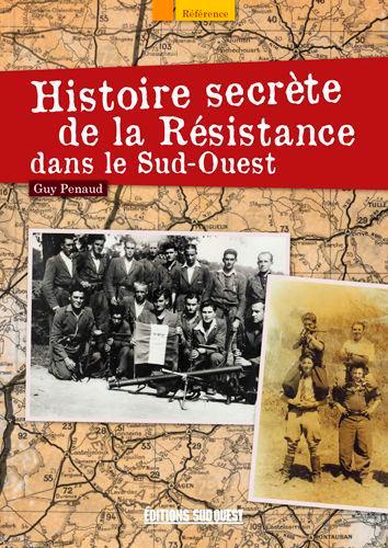 HISTOIRE SECRETE DE LA RESISTANCE S.O.