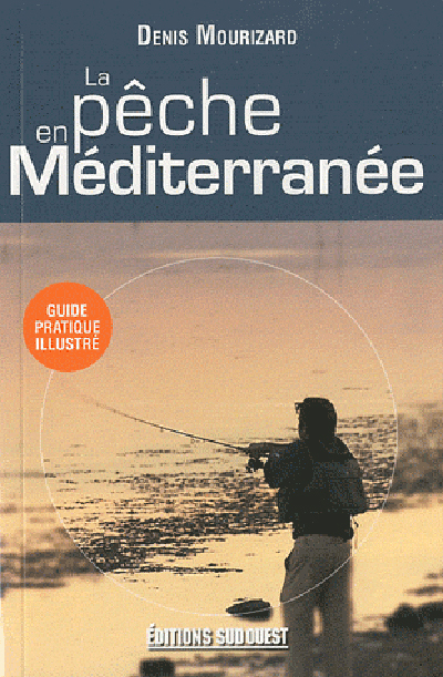 PECHE EN MEDITERRANEE (LA)/POCHE