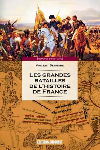 GRANDES BATAILLES HISTOIRE DE FRANCE