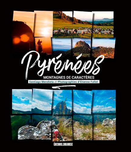 PYRENEES, MONTAGNES DE CARACTERES