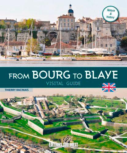 DE BOURG A BLAYE, GUIDE DE VISITE (GB)