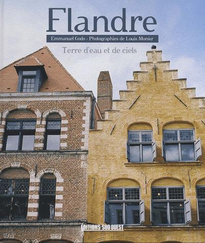 FLANDRE, TERRE D'EAU ET DE CIELS