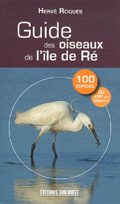 GUIDE DES OISEAUX DE L'ILE DE RE