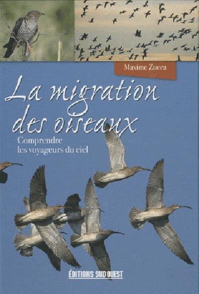LA MIGRATION DES OISEAUX, COMPRENDRE LES ARPENTEURS DU.