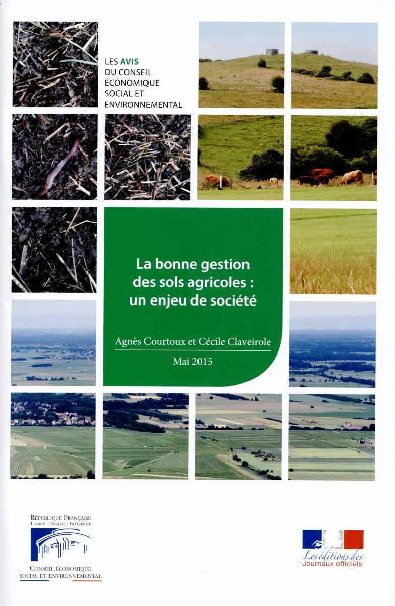 BONNE GESTION DES SOLS AGRICOLES / UN ENJEU DE SOCIETE (LA)