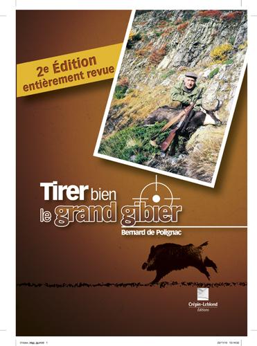 TIRER BIEN LE GRAND GIBIER