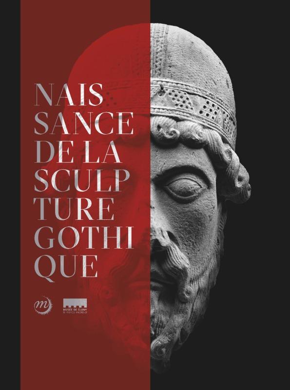 LA NAISSANCE DE LA SCULPTURE GOTHIQUE