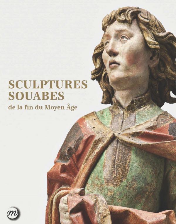 SCULPTURES SOUABE DE LA FIN DU MOYEN-AGE