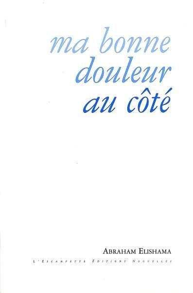 MA BONNE DOULEUR AU COTE