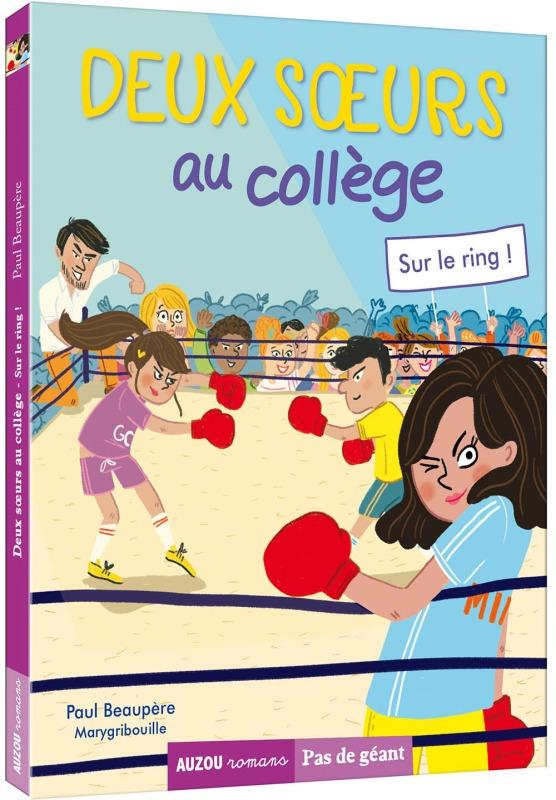 DEUX SOEURS AU COLLEGE TOME 3 - SUR LE RING !