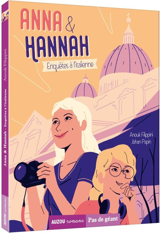 ANNA & HANNAH TOME 1 - ENQUETES A L'ITALIENNE