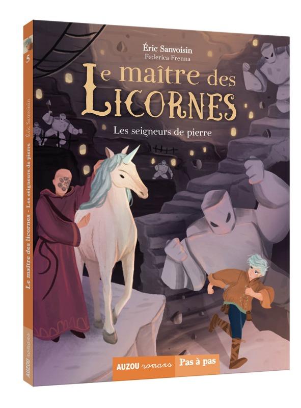 LE MAITRE DES LICORNES TOME 5 - LES SEIGNEURS DE PIERRE
