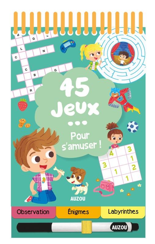 45 JEUX POUR S'AMUSER !