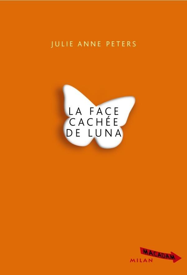 FACE CACHEE DE LUNA (LA)