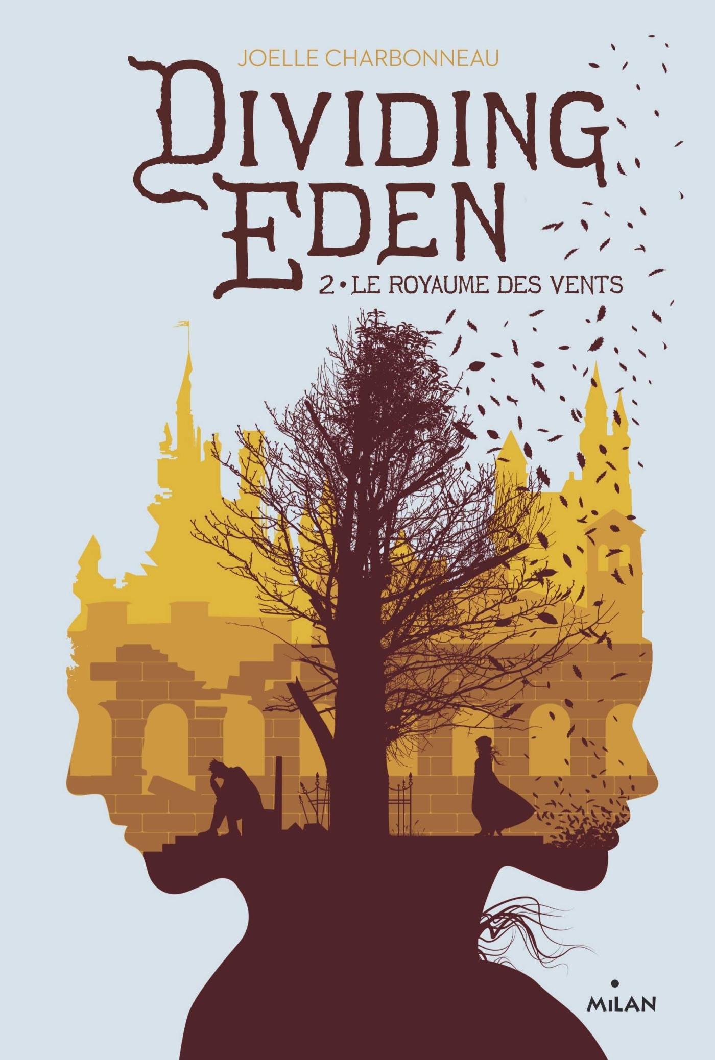 DIVIDING EDEN, TOME 02 - LE ROYAUME DES VENTS