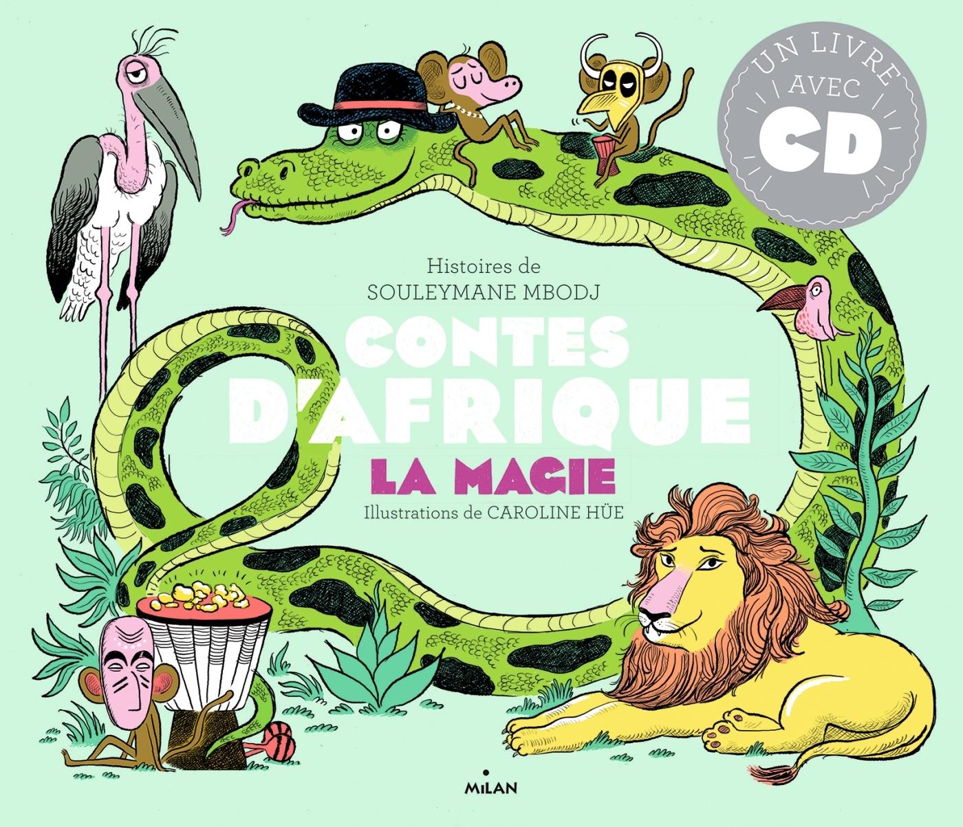 CONTES D'AFRIQUE - MAGIE