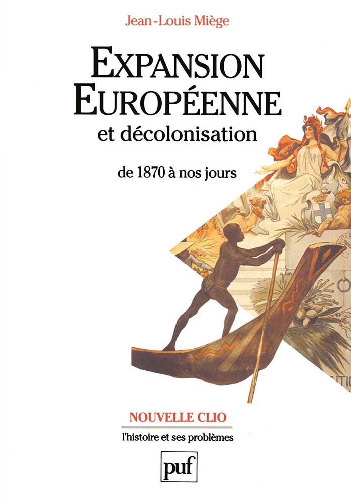 EXPANSION EUROPEENNE ET DECOLONISATION DE 1870 A NOS JOURS
