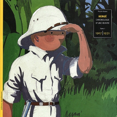 HERGE CHRONOLOGIE D'UNE OEUVRE T1