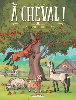 A CHEVAL ! T1 - HIP HIPPIQUE, HOURRA !