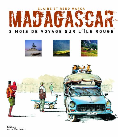 MADAGASCAR . 3 MOIS DE VOYAGE SUR L'ILE ROUGE