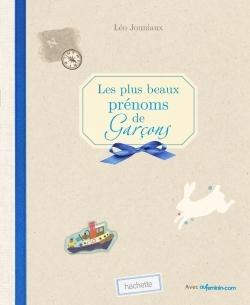 LES PLUS BEAUX PRENOMS DE GARCONS