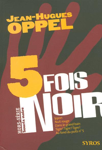 CINQ FOIS NOIR