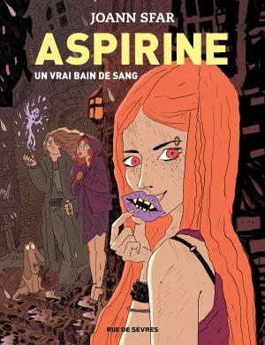 ASPIRINE - UN VRAI BAIN DE SANG - TOME 2