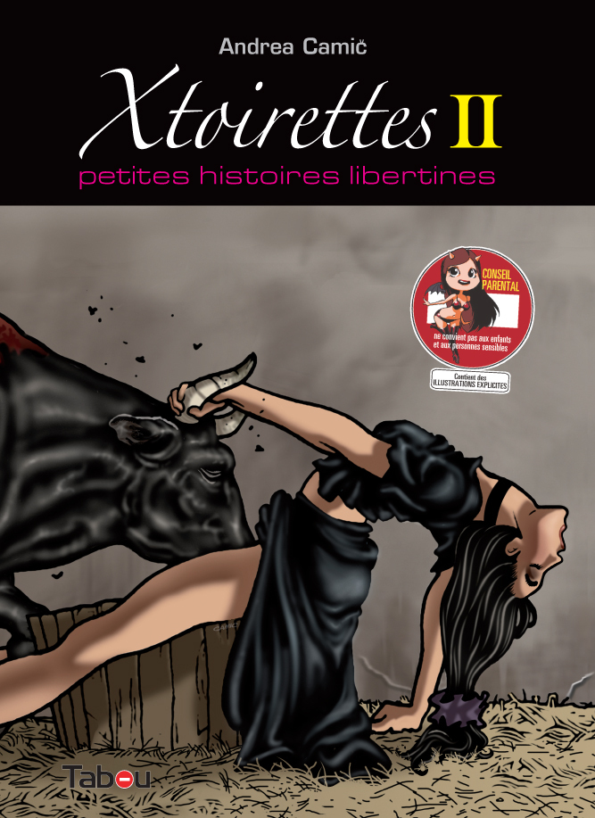 XTOIRETTES : PETITES HISTOIRES LIBERTINES 2