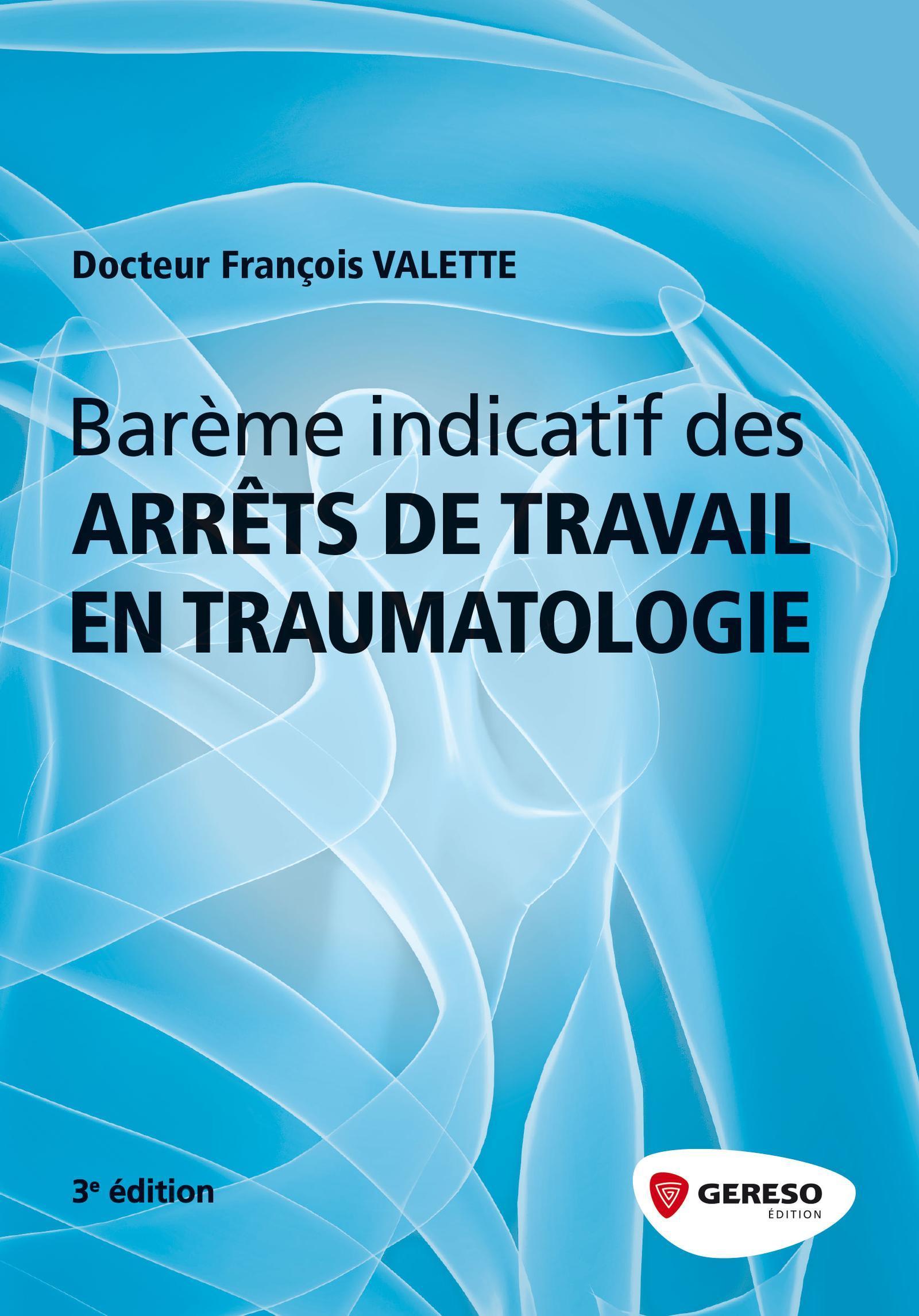 BAREME INDICATIF DES ARRETS DE TRAVAIL EN TRAUMATOLOGIE