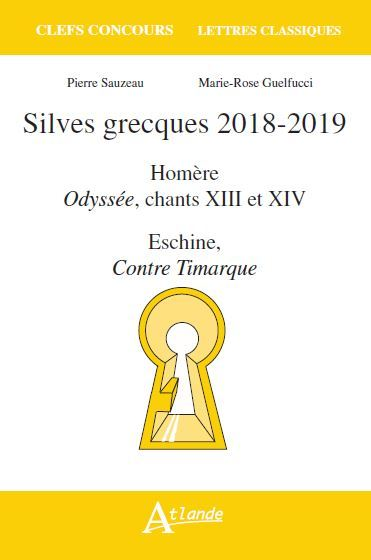 SILVES GRECQUES 2018-2019 ODYSSEE CHANTS 13 ET 14