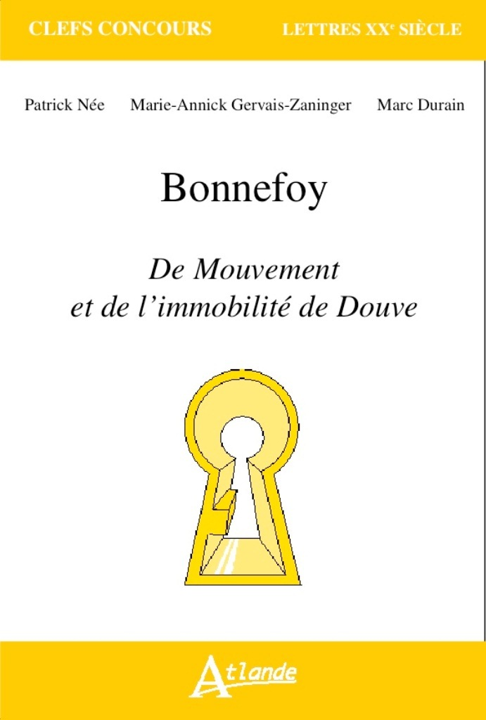 BONNEFOY - <EM>DU MOUVEMENT ET DE L'IMMOBILITE DE DOUVE</EM><BR />