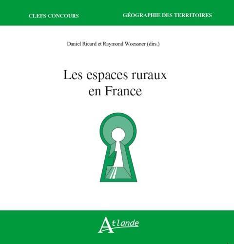 ESPACES RURAUX EN FRANCE (LES)