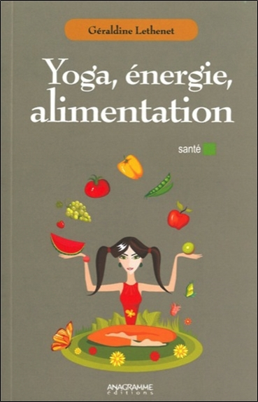 YOGA , ENERGIE, ALIMENTATION