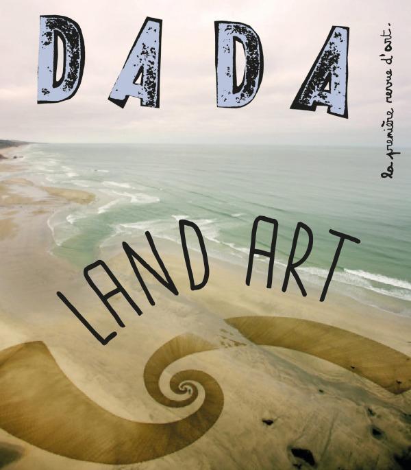 LAND ART (REVUE DADA 241)
