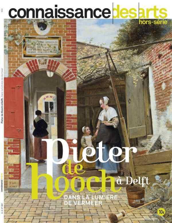 PIETER DE HOOCH A DELFT - DANS LA LUMIERE DE VERMEER