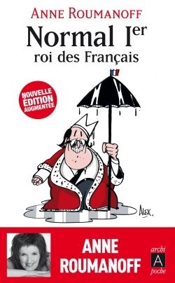 NORMAL IER, ROI DES FRANCAIS