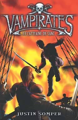 VAMPIRATES - TOME 3 - LE CAPITAINE DE SANG