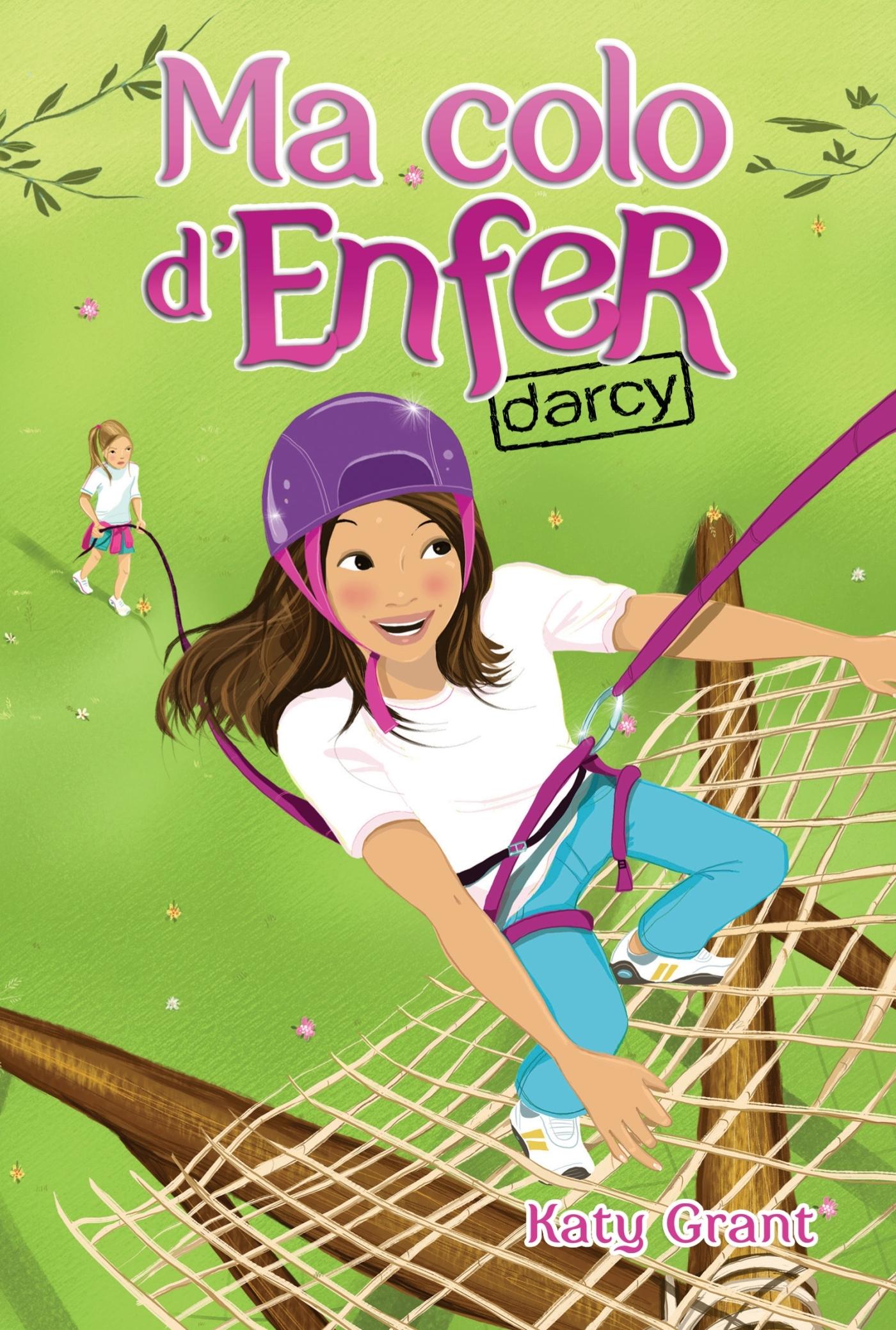 MA COLO D'ENFER - TOME 3 - DARCY