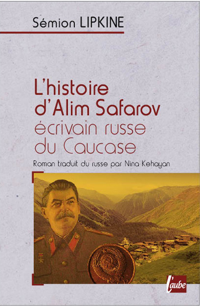 HISTOIRE D'ALIM SAFAROV (L')