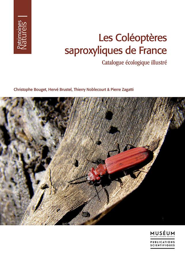 LES COLEOPTERES SAPROXYLIQUES DE FRANCE : CATALOGUE ECOLOGIQUE ILLUSTRE