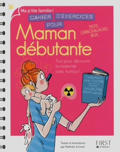 CAHIER D'EXERCICES POUR MAMAN DEBUTANTE