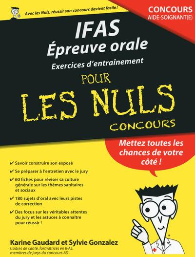 IFAS : EPREUVE ORALE EXERCICES D'ENTRAINEMENT POUR LES NULS CONCOURS