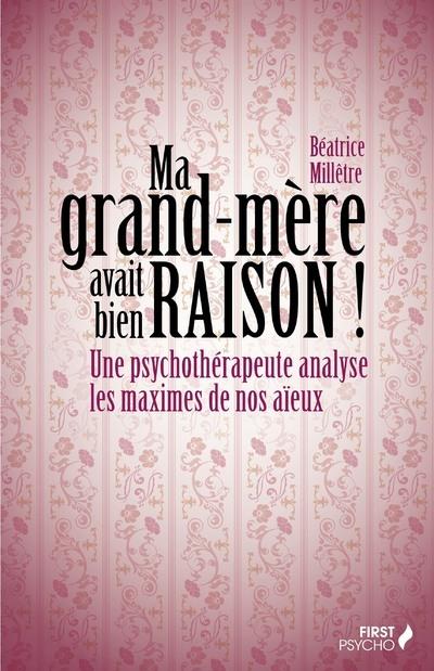 MA GRAND-MERE AVAIT BIEN RAISON !