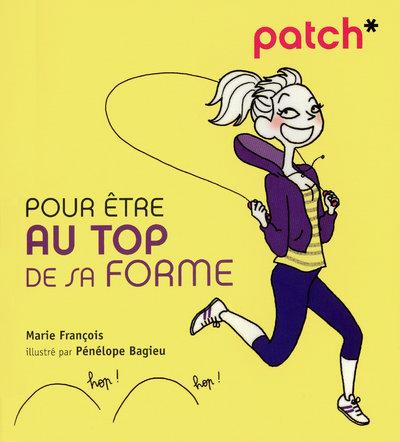 PATCH POUR ETRE AU TOP DE SA FORME