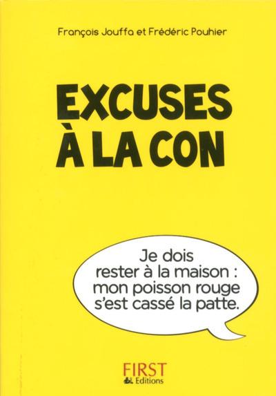 PETIT LIVRE DE - EXCUSES A LA CON
