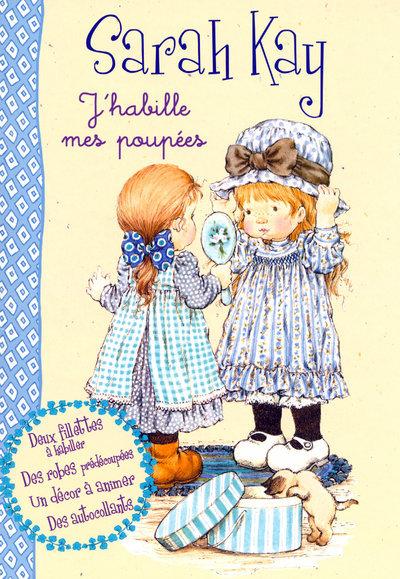 HABILLE MES POUPEES SARAH KAY