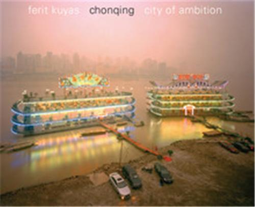FERIT KUYAS CHONGQING CITY OF AMBITION /ANGLAIS