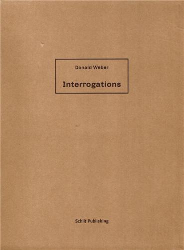 DONALD WEBER INTERROGATIONS /ANGLAIS